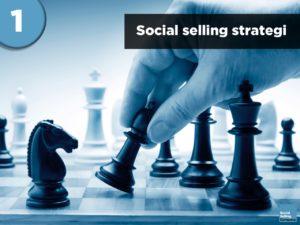 Blogindlæg om social selling strategi, taktik og eksekvering