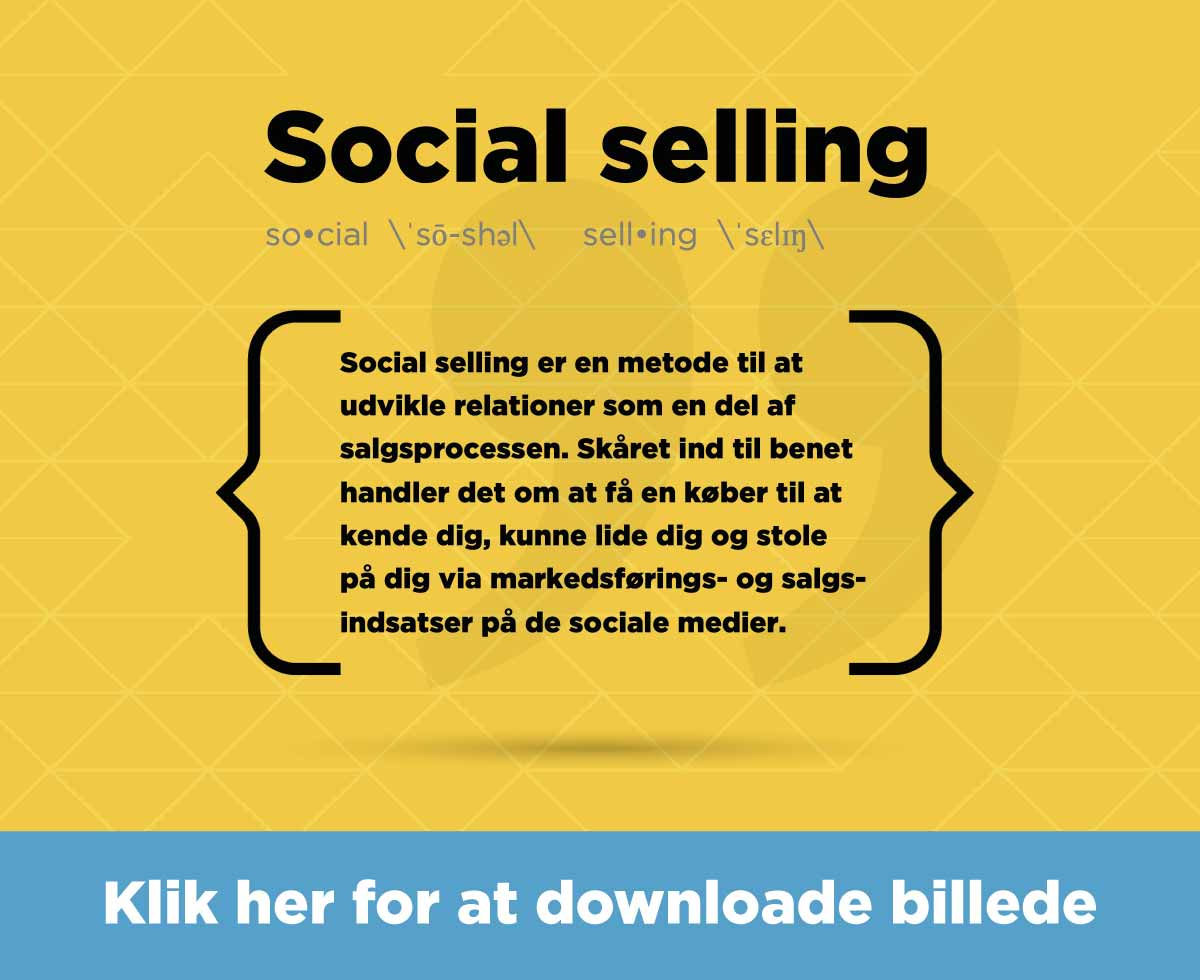 Downloadlink til visualisering af definitionen på hvad social selling er